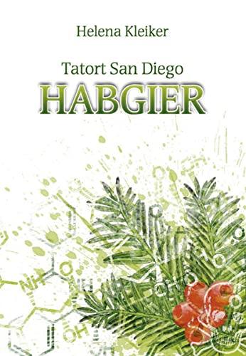 Tatort San Diego - Habgier: Kleiker, Helena