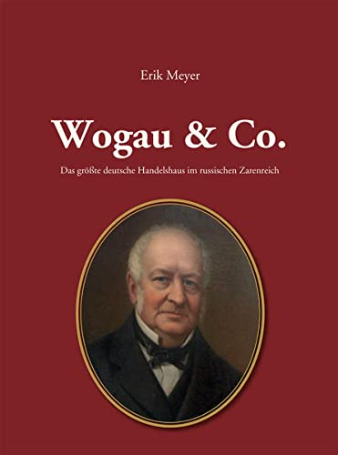 9783864606182: Meyer, E: Wogau & Co.