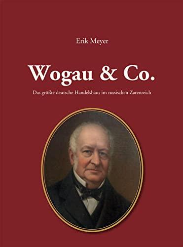 9783864606199: Meyer, E: Wogau & Co.