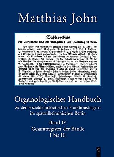 Organologisches Handbuch zu den sozialdemokratischen Funktionsträgern im spä...
