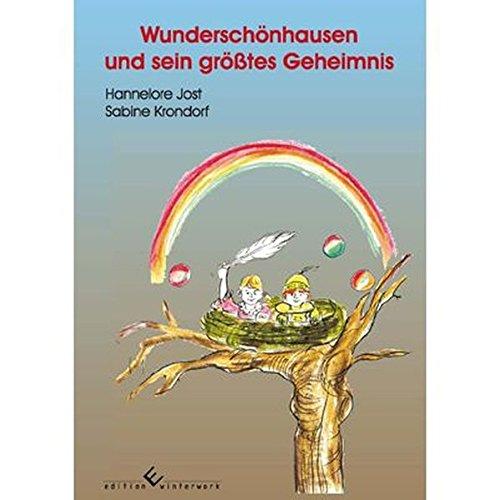 9783864685354: Wunderschönhausen und sein größtes Geheimnis