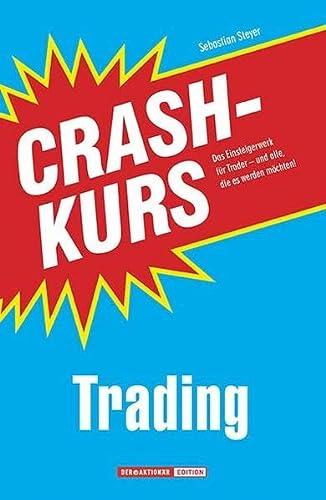 9783864700194: Crashkurs Trading