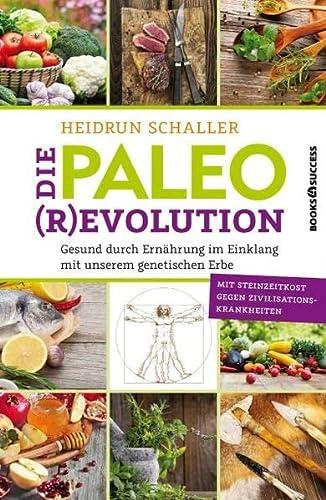 9783864702433: Die Paleo-Revolution