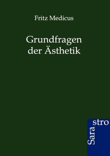Grundfragen Der sthetik (Paperback): Fritz Medicus