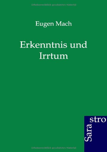 Erkenntnis und Irrtum: Eugen Mach
