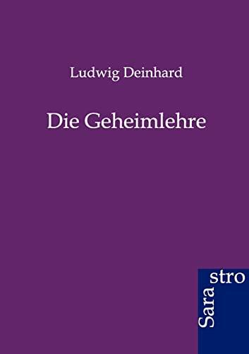 Die Geheimlehre: Deinhard, Ludwig