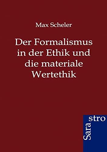 9783864711602: Der Formalismus in der Ethik und die materiale Wertethik