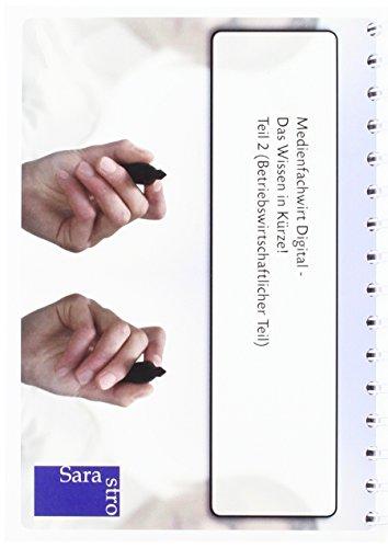 9783864712593: Medienfachwirt Digital - Das Wissen in Kürze: Teil 2