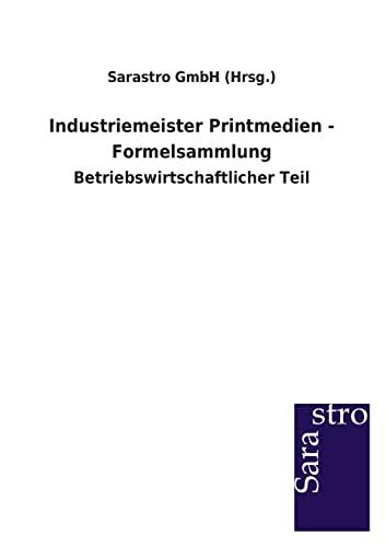 9783864713057: Industriemeister Printmedien - Formelsammlung (German Edition)