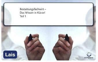 9783864714986: Bestattungsfachwirt - Das Wissen in Kürze: Teil 1