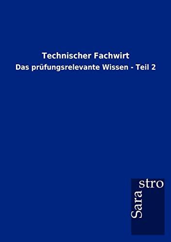 9783864715112: Technischer Fachwirt
