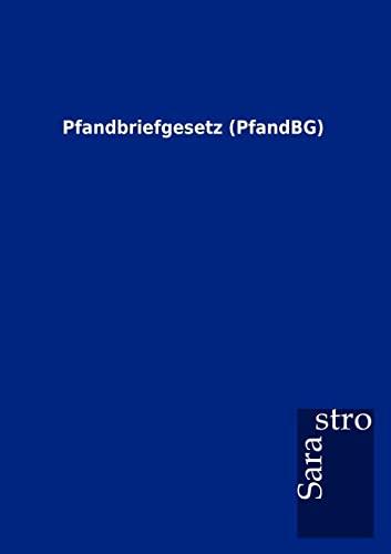 9783864717918: Pfandbriefgesetz (PfandBG) (German Edition)