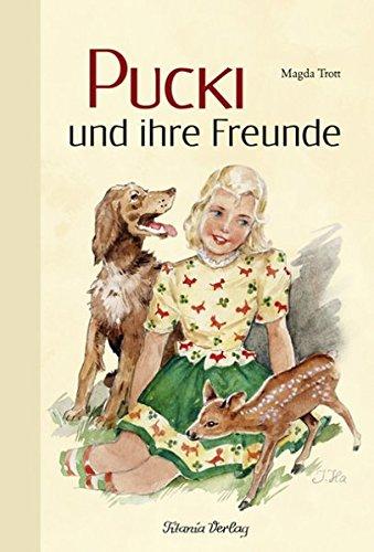 9783864720031: Pucki und ihre Freunde