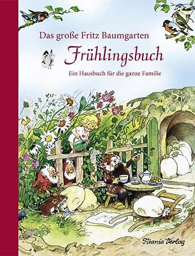 9783864727023: Das gro�e Fritz Baumgarten Fr�hlingsbuch