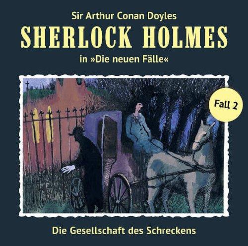 9783864730603: Sherlock Holmes: Die neuen Fälle - Fall 02: Die Gesellschaft des Schreckens