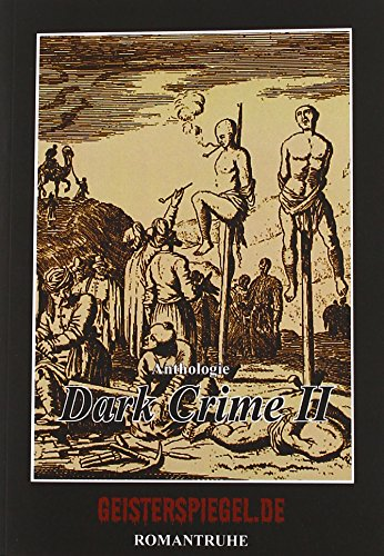 Dark Crime II. Geisterspiegel-Anthologie 5