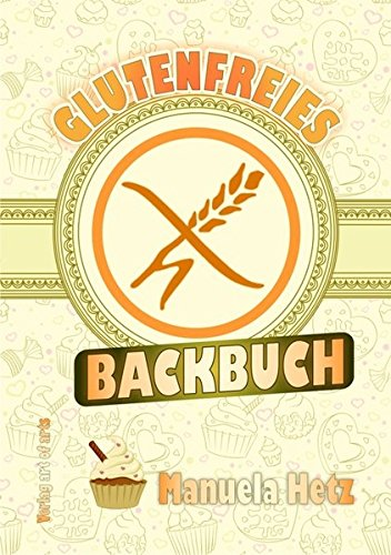 9783864830167: Glutenfreies Backbuch