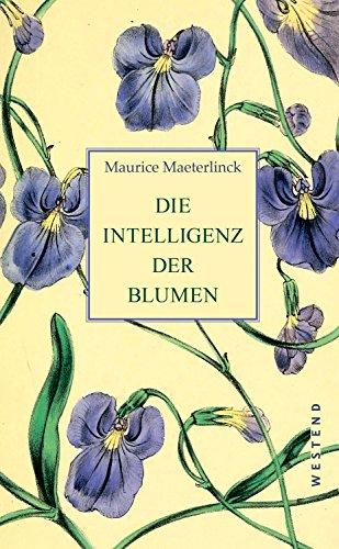 9783864892059: Die Intelligenz der Blumen