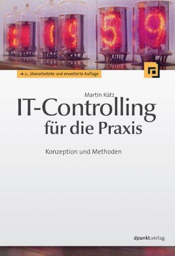 IT-Controlling für die Praxis: Martin K�tz