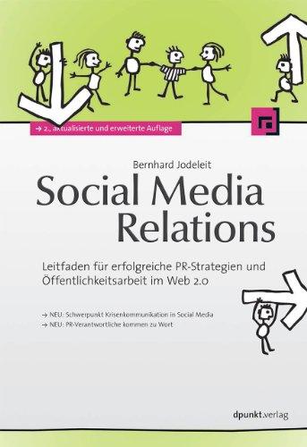 9783864900143: Social Media Relations: Leitfaden für erfolgreiche PR-Strategien und Öffentlichkeitsarbeit im Web 2.0