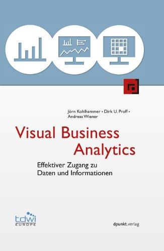 9783864900440: Visual Business Analytics: Effektiver Zugang zu Daten und Informationen