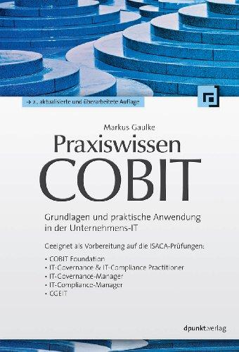 Praxiswissen COBIT: Markus Gaulke