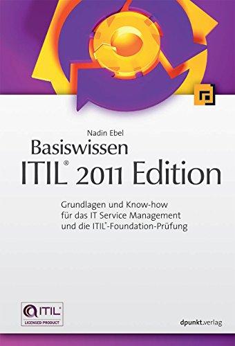 Basiswissen ITIL® 2011 Edition: Nadin Ebel