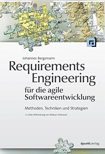 9783864901492: Requirements Engineering für die agile Softwareentwicklung