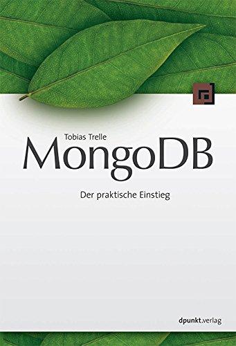 9783864901539: MongoDB: Der praktischer Einstieg