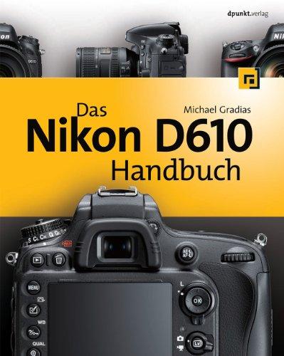 9783864901577: Das Nikon D610 Handbuch