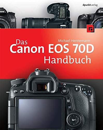 9783864901751: Das Canon EOS 70D Handbuch
