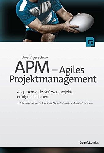 APM - Agiles Projektmanagement: Uwe Vigenschow