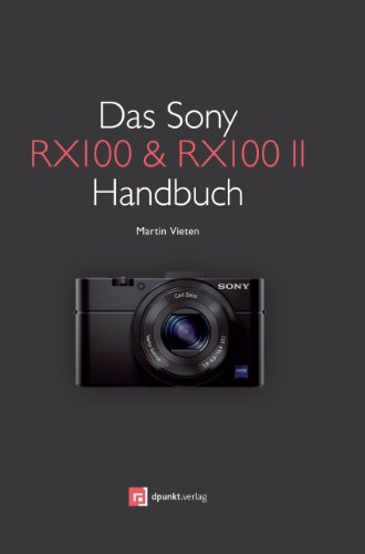 9783864902130: Das Sony RX100 & RX100 II Handbuch