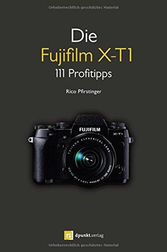 9783864902673: Die Fujifilm X-T1