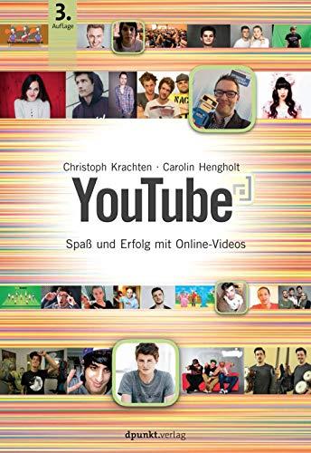 9783864902697: YouTube: Spaß und Erfolg mit Online-Videos