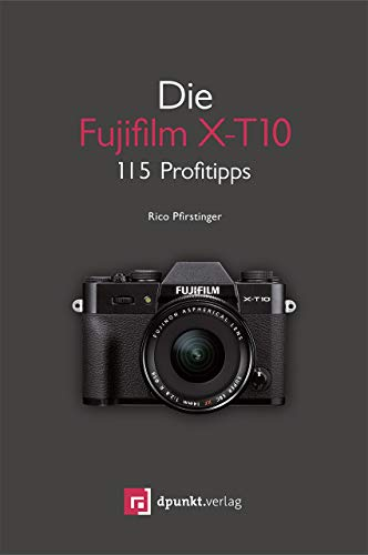 9783864903403: Die Fujifilm X-T10