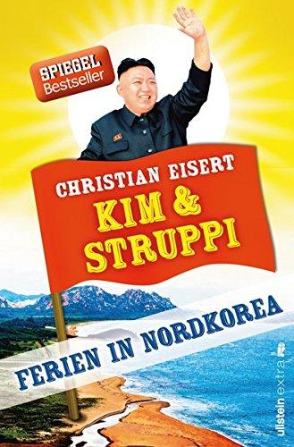 9783864930201: Kim und Struppi: Ferien in Nordkorea