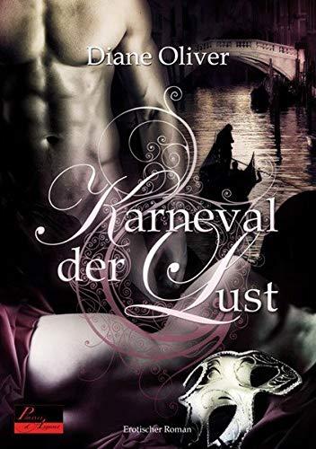 Karneval der Lust: Erotischer Roman: Oliver, Diane
