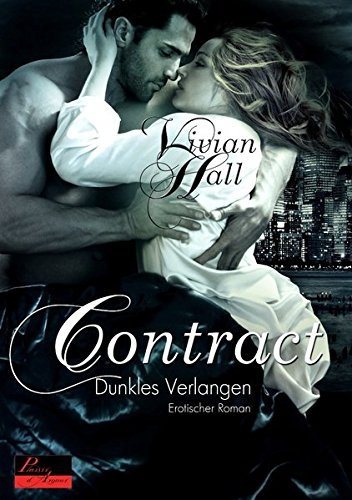 Contract 02: Dunkles Verlangen: Vivian Hall