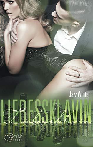 Liebessklavin: Winter, Jazz
