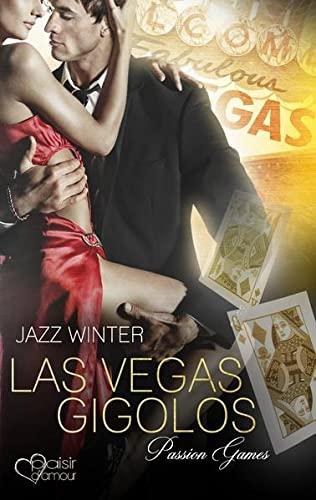 Las Vegas Gigolos: Passion Games: Jazz Winter
