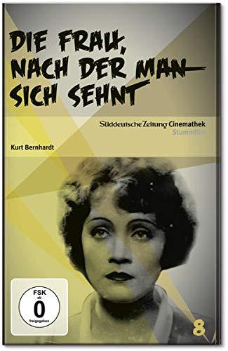 Die Frau, nach der man sich sehnt (SZ-Cinematek Nr. 8 - Stummfilm) [DVD]. - Bernhardt, Kurt [Regie] und Marlene Dietrich