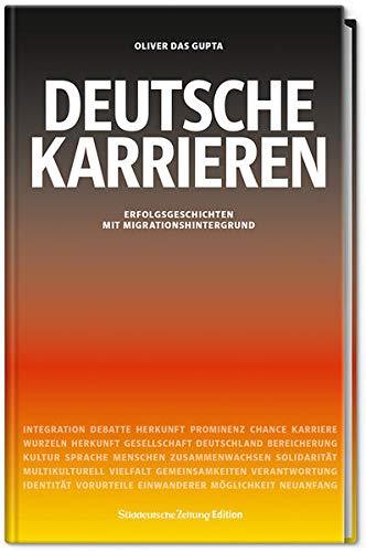 9783864971594: Deutsche Karrieren: Erfolgsgeschichten mit Migrationshintergrund