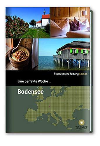 9783864972935: Eine perfekte Woche... Allgäu und Bodensee