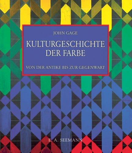 9783865021137: Kulturgeschichte der Farbe: Von der Antike bis zur Gegenwart