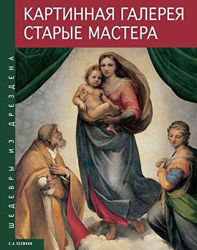 9783865021335: Gemäldegalerie Alte Meister. Russische Ausgabe: Meisterwerke aus Dresden
