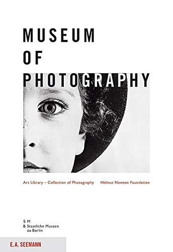 9783865022417: Museum of Photography: Art Library - Collection of Photography Helmut Newton Foundation