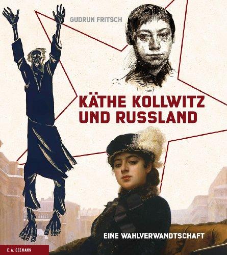 9783865023018: Käthe Kollwitz und Russland: Eine Wahlverwandtschaft