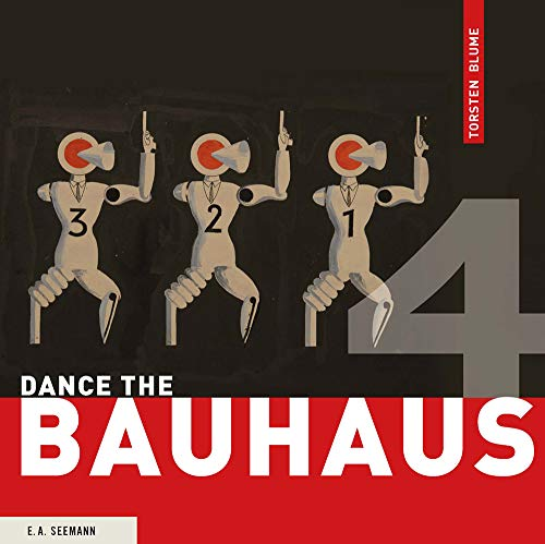 9783865023612: Dance the Bauhaus