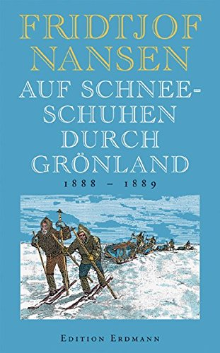 9783865030016: Auf Schneeschuhen durch Grönland: 1888 - 1889